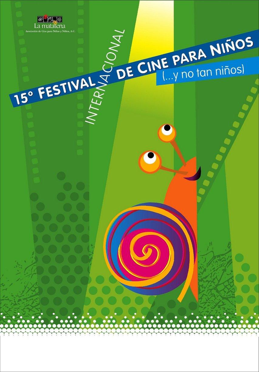 Cartel del 15° Festival Internacional de Cine para Niños (...y no tan Niños)