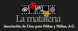La Matatena, Asociación de Cine para Niñas y Niños, A.C.